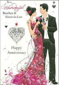 To A Wonderful Brother & Sister In Law Happy Anniversary - Card