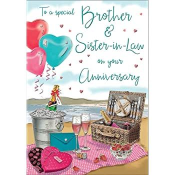 To A Special Brother & Sister In Law On Your Anniversary - Card