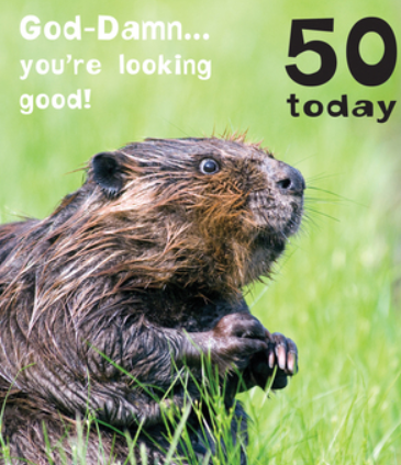 God-Damn... You're Looking Good! 50 Today! - Birthday Card