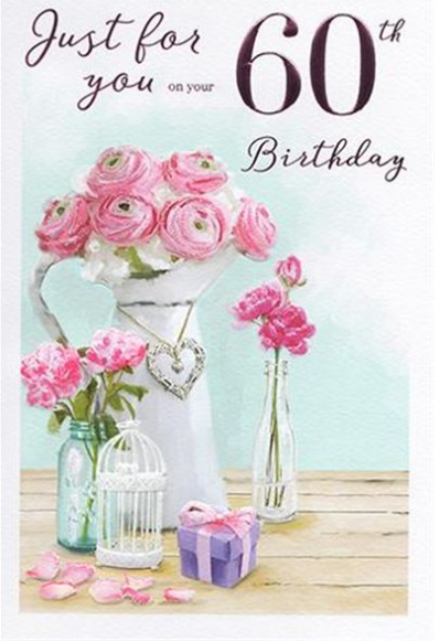 Just For You On Your 60th Birthday - Card