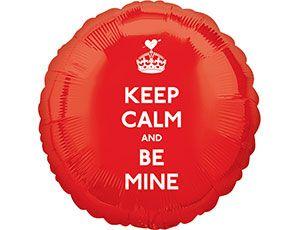 Keep Calm And Be Mine Foil Balloon