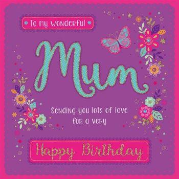 To My Wonderful Mum Happy Birthday - Boxed Card