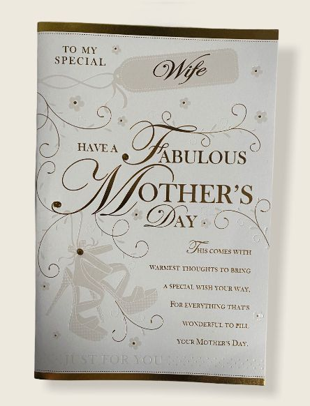To My Special Wife Have A Fabulous Mother's Day - Card