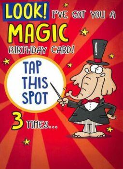 Look! I've Got You A Magic Birthday Card