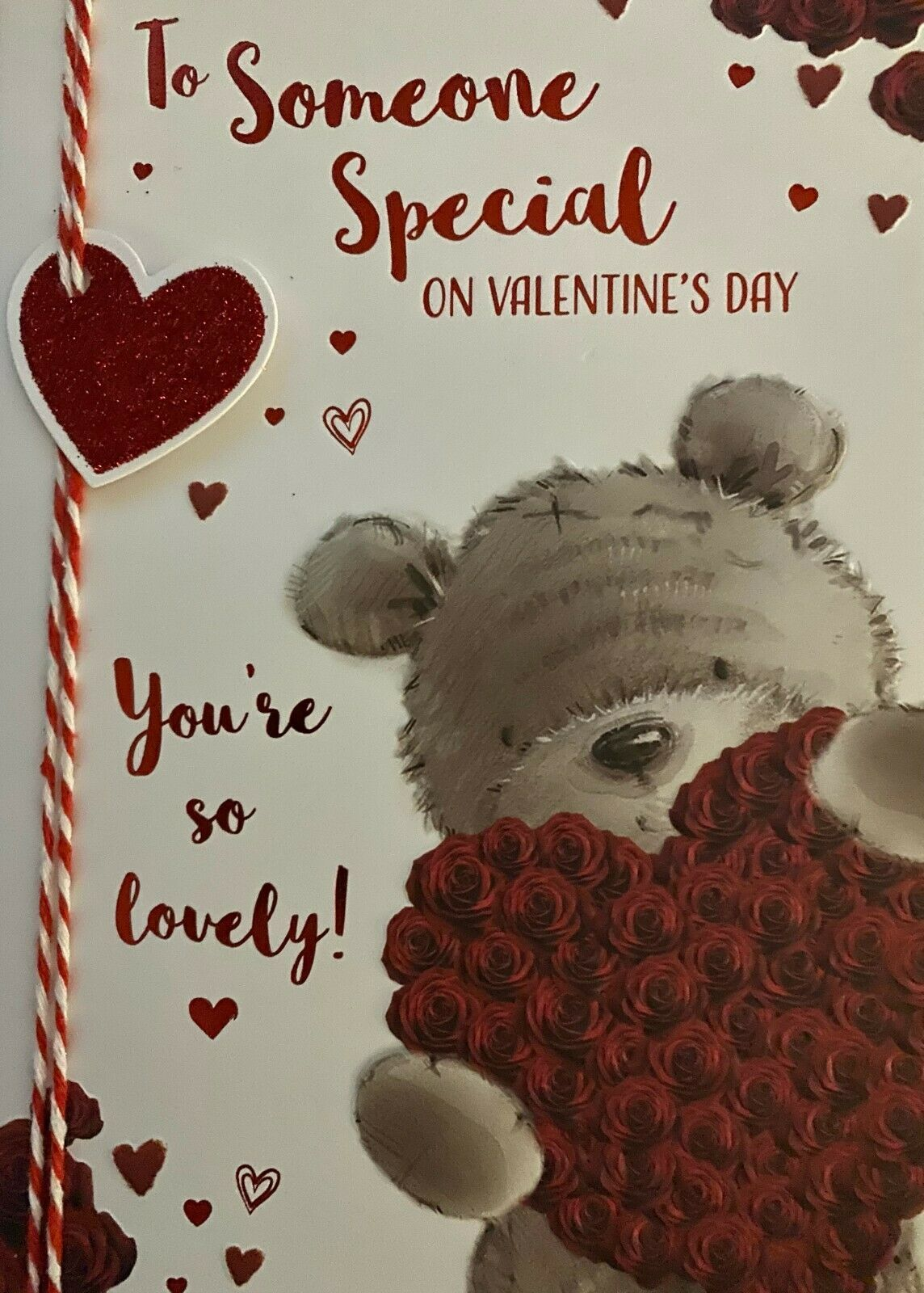 Valentine's Day Card To Someone Special - You're So Lovely!
