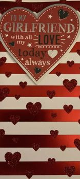 To My Girlfriend With All My Love Today & Always - Valentine's Day Card