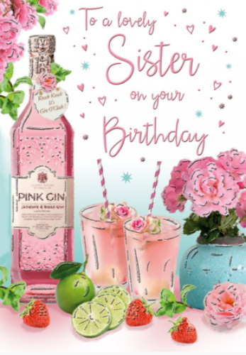 To A Lovely Sister On Your Birthday - Pink Gin - Card