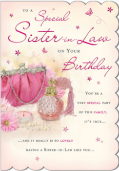 To A Special Sister In Law On Your Birthday - Card
