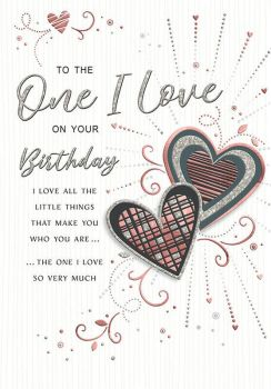 To The One I Love On Your Birthday - Card