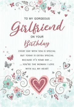 To My Gorgeous Girlfriend On Your Birthday - Card