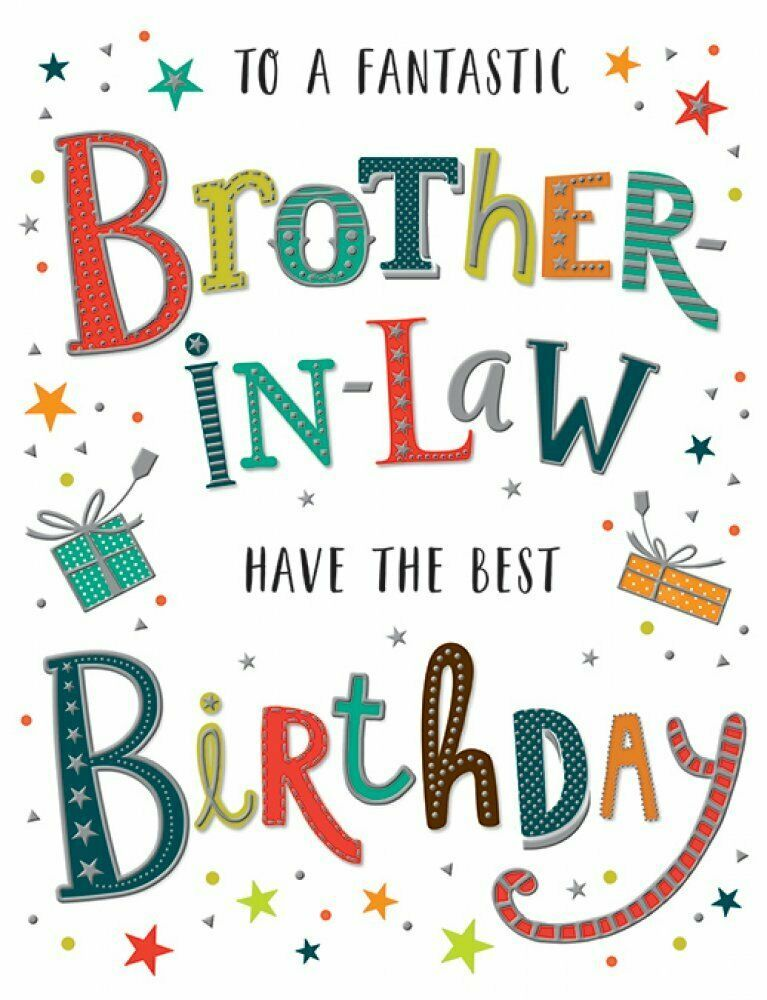 To A Fantastic Brother In Law Have The Best Birthday - Card