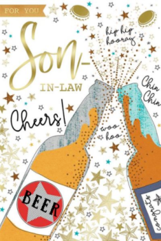 For You Son In Law Hip Hip Hooray Cheers! - Birthday Card