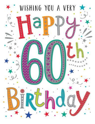 Wishing You A Very Happy 60th Birthday - Card