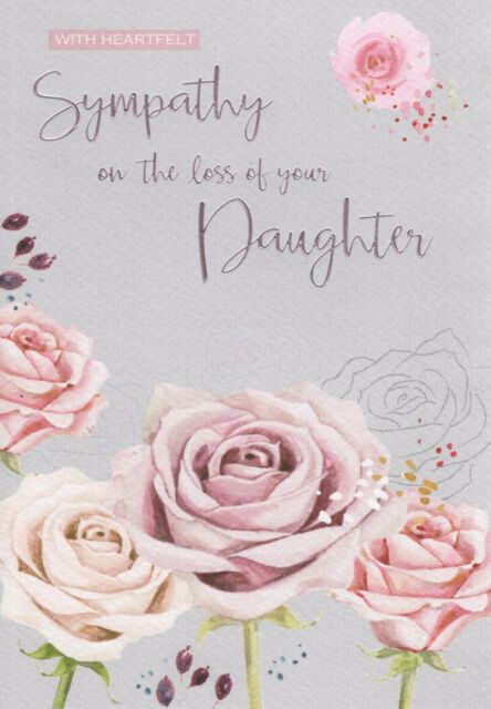 With Heartfelt Sympathy On The Loss Of Your Daughter - Card