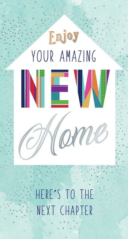 Enjoy Your Amazing New Home Here's To The Next Chapter - Card