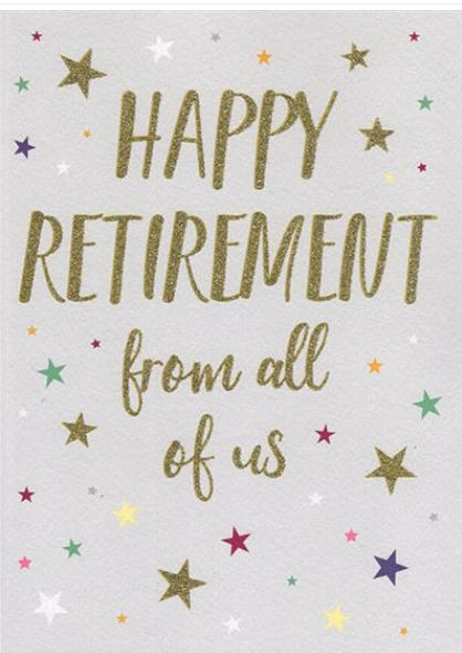 Happy Retirement From All Of Us - Large Card