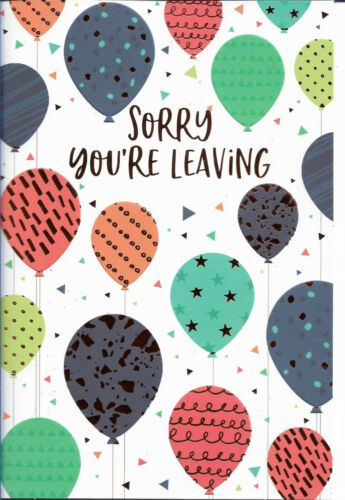 Sorry You're Leaving - Balloons - Card