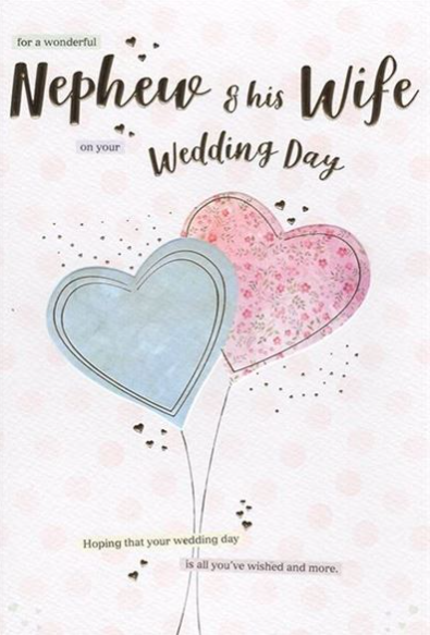 For A Wonderful Nephew & His Wife On Your Wedding Day - Card