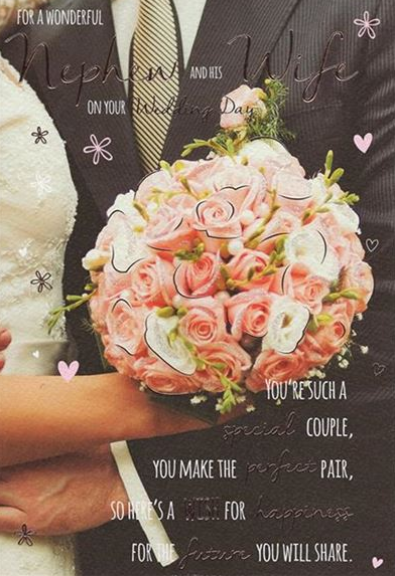 For A Wonderful Nephew & His Wife On Your Wedding Day - Flowers - Card
