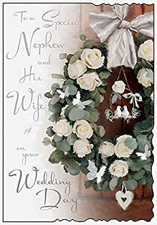 To A Special Nephew And His Wife On Your Wedding Day - Card