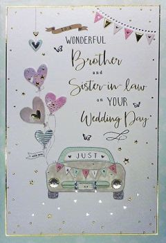 To A Wonderful Brother And Sister In Law On Your Wedding Day - Card