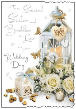 To A Special Sister And Brother In Law On Your Wedding Day - Card