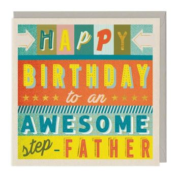 Happy Birthday To An Awesome Step Father - Card