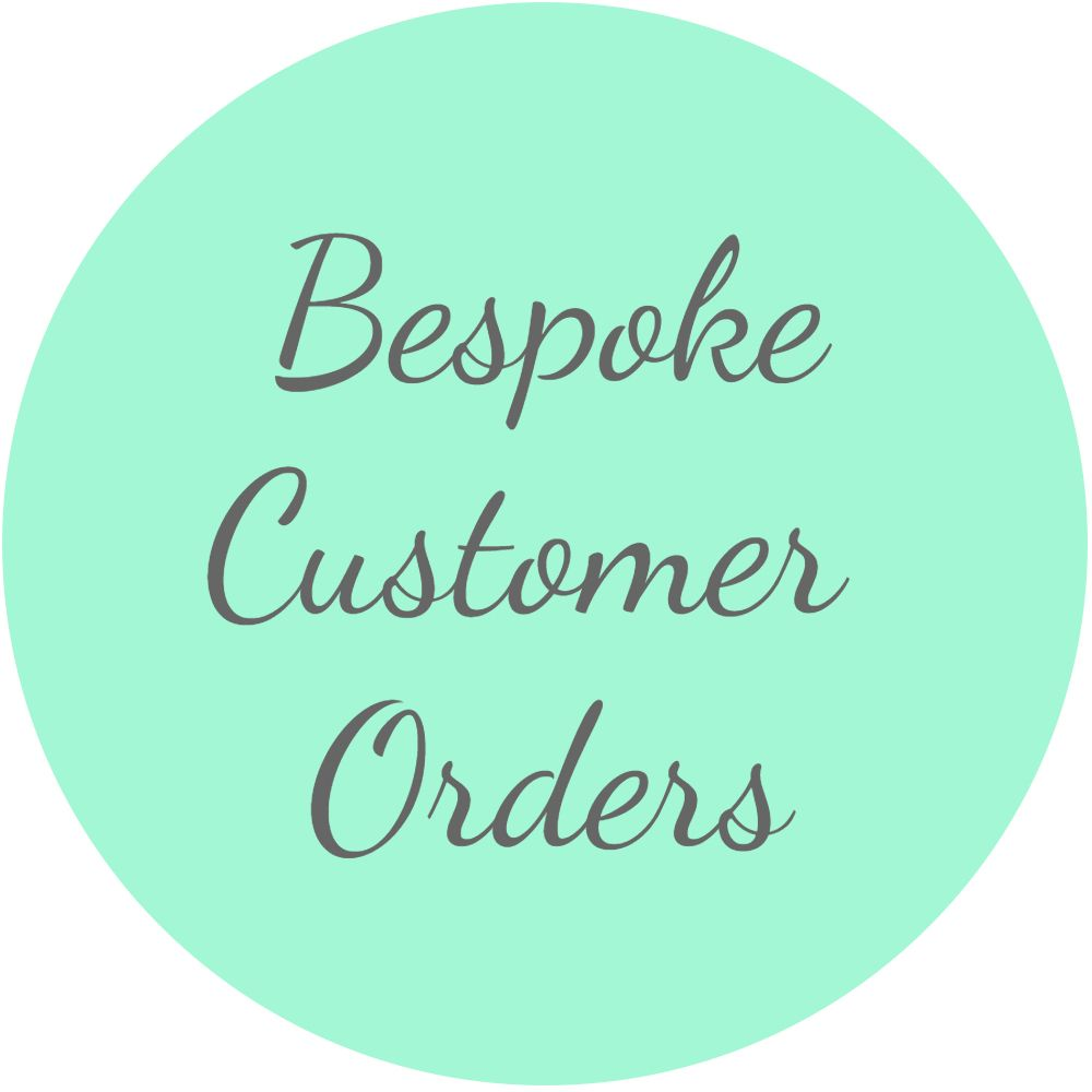 <!-- 015 --> Bespoke Customer Orders