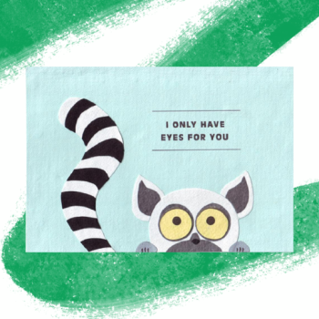 Only Have Eyes for You Card - Ethiqana