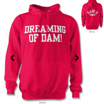 DREAMING OF DAM Hoodie Hot Pink /wht