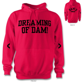 DREAMING OF DAM Hoodie Hot Pink/blk