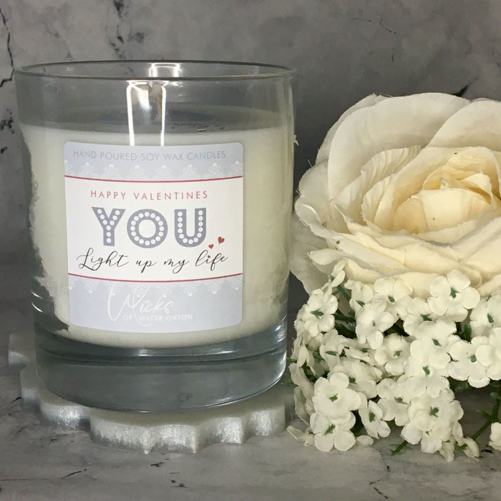 2021 Valentine's Day Soy Wax Candle | YOU LIGHT UP MY LIFE | choose your fragrance