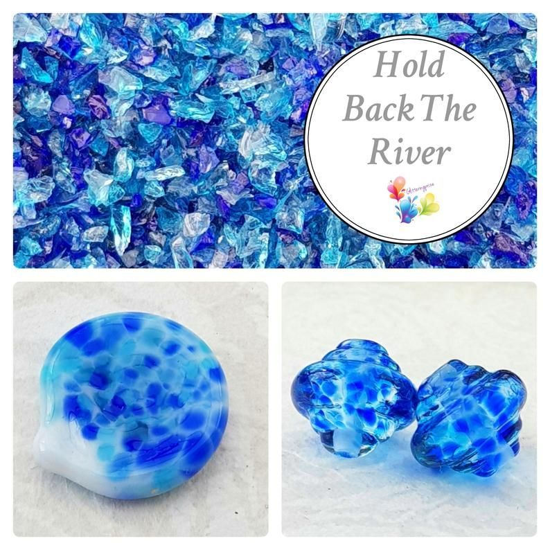 Hold Back The River  Fine Lampwork Frit Blend