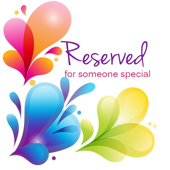 Reserved for Janette