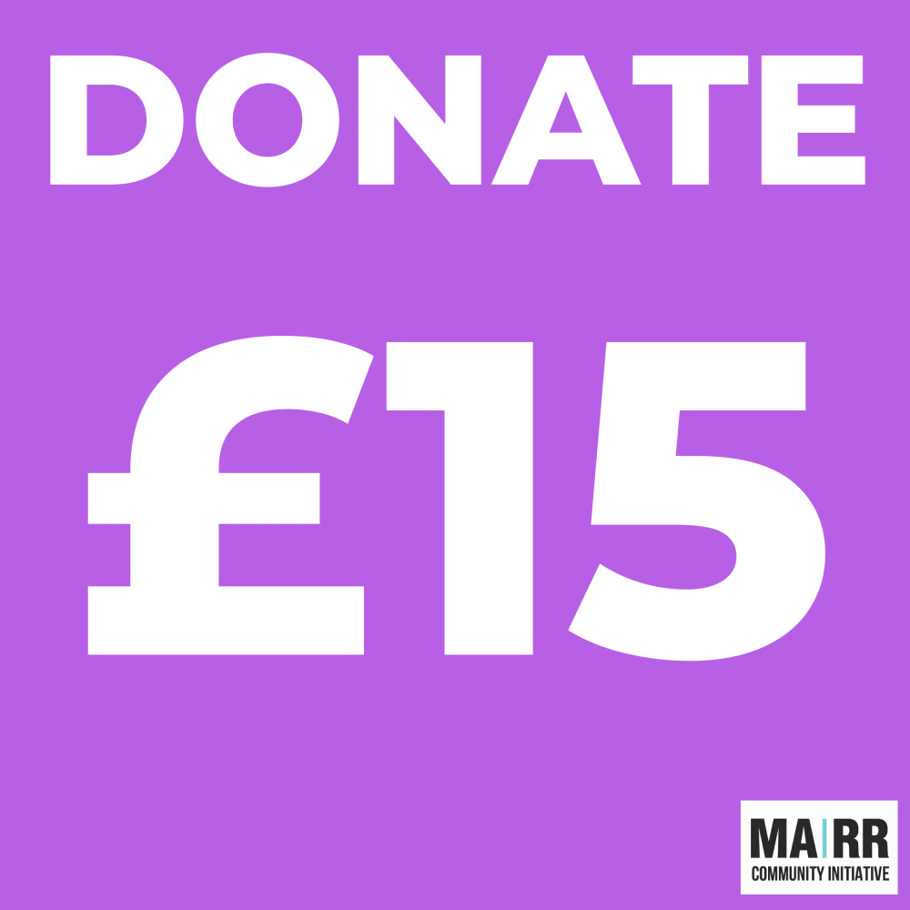 Donate £15 to Mutual Aid Road Reps