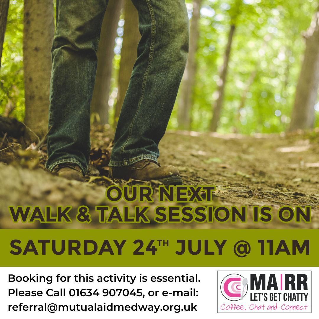 Walk & Talk Poster 24th July