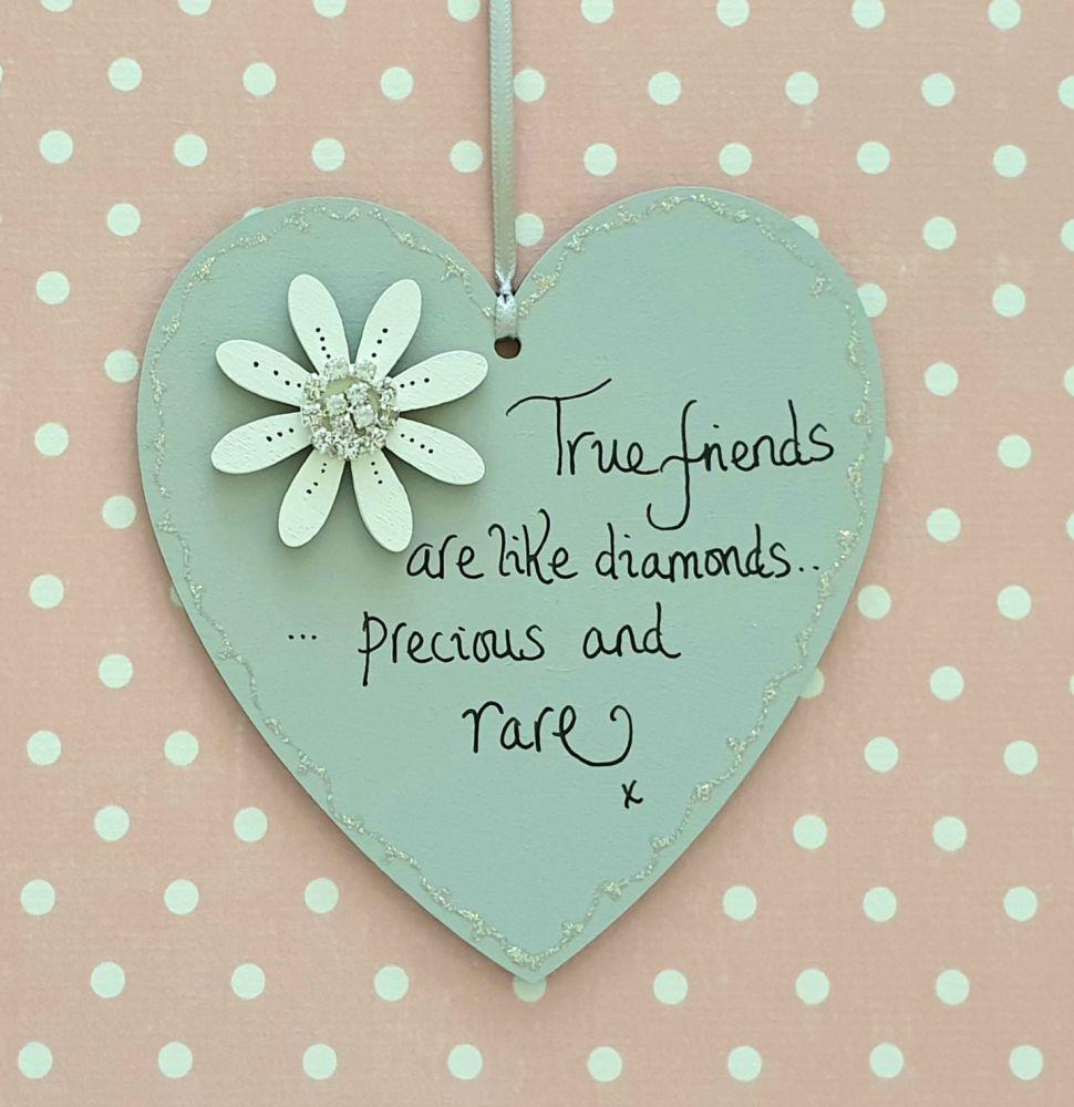 True Friends are like Diamonds Heart