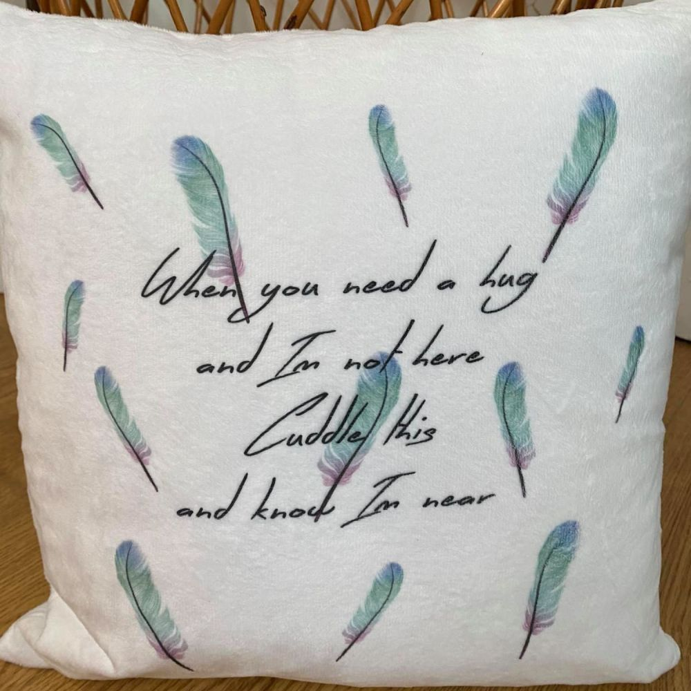 When You Need A Hug ... Feather Cushion
