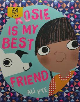 Rosie Is My Best Friend - Ali Pye