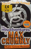 The Misadventures of Max Crumbly: Middle School Mayhem - Rachel Renee Russell