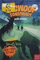 The Bigwoof Conspiracy - Dashe Roberts