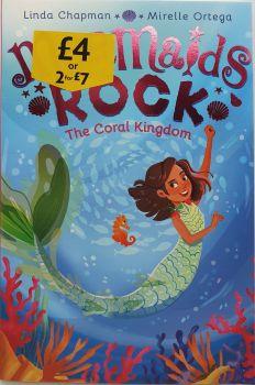 Mermaids Rock: The Coral Kingdom - Linda Chapman & Mirelle Ortega