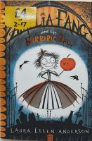 Amelia Fang & The Barbaric Ball - Laura Ellen Anderson