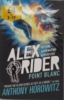 Alex Rider: Point Blanc - Anthony Horowitz