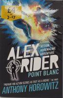 Alex Rider: Point Blanc - Anthony Horowitz