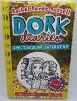 Dork Diaries: Spectacular Superstar - Rachel Renee Russell