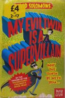 My Evil Twin Is A Supervillain - David Solomons
