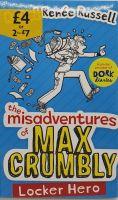 The Misadventures of Max Crumbly: Locker Hero - Rachel Renee Russell