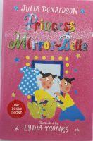 Princess Mirror-Belle - Julia Donaldson & Lydia Monks