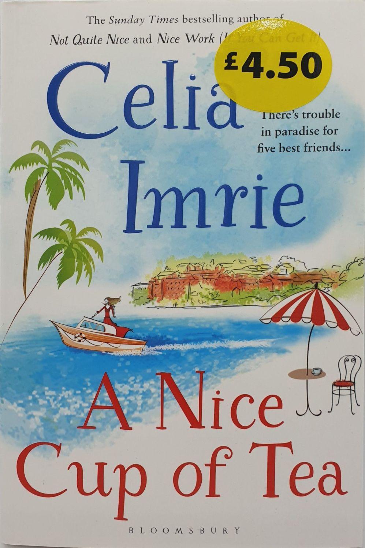 A Nice Cup Of Tea - Celia Imrie